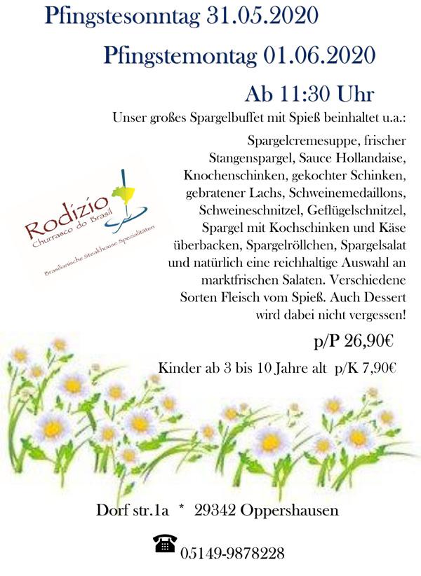 Pfingstsonntag & Pfingstmonat im Rodizio Wienhausen bei Celle